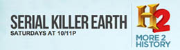 History Channel 2 - Serial Killer Earth