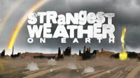 Strangest Weather on Earth